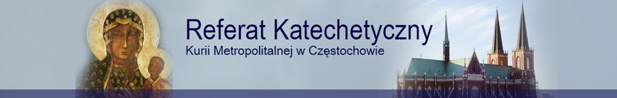 Referat Katechetyczny Kurii Metropolitalnej w Częstochowie